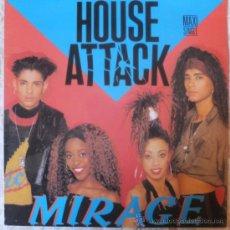 Discos de vinilo: HOUSE ATTACK-MIRAGE-MAXI SINGLE1989-ED ESPQAÑA. Lote 37551745
