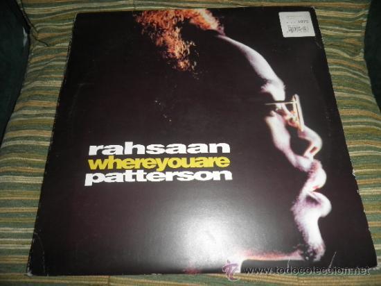 RAHSAAN PATTERSON - WHERE YOU ARE MAXI EP 33 R.P.M.- 12 PULGADAS - ORIGINAL ITALIA - UNIVERSAL 1988 (Música - Discos de Vinilo - EPs - Jazz, Jazz-Rock, Blues y R&B)