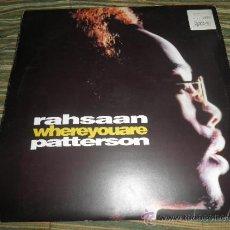 Discos de vinilo: RAHSAAN PATTERSON - WHERE YOU ARE MAXI EP 33 R.P.M.- 12 PULGADAS - ORIGINAL ITALIA - UNIVERSAL 1988 . Lote 37565303
