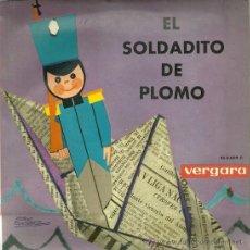 Discos de vinilo: EL SOLDADITO DE PLOMO (CUENTO) EP SELLO VERGARA EDITADO EN ESPAÑA AÑO 1963. Lote 37560086