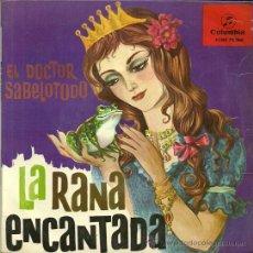 Discos de vinilo: LA RANA ENCANTADA, EL DOCTOR SABELO TODO (CUENTO) EP SELLO COLUMBIA EDITADO EN ESPAÑA AÑO 1963. Lote 37560109