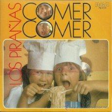 Discos de vinilo: LOS PIRAÑAS SINGLE SELLO RCA VICTOR EDITADO EN ESPAÑA AÑO 1982. Lote 37564563