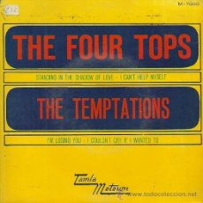 Discos de vinilo: THE FOUR TOPS / THE TEMPTATIONS EP SELLO TAMLAMOTOWN EDITADO EN ESPAÑA AÑO 1967. Lote 37564815