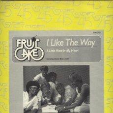 Discos de vinilo: FRUITCAKE - I LIKE THE WAY . Lote 37566886