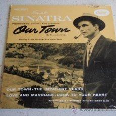 Discos de vinilo: FRANK SINATRA ( OUR TOWN ) EP45. Lote 37575632