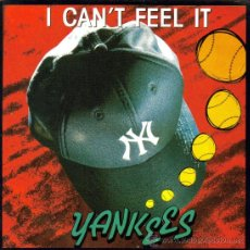 Discos de vinilo: YANKEES-I CAN`T FELL IT SINGLE VINILO 1990 PROMOCIONAL SPAIN. Lote 37587381