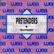 Discos de vinilo: THE PRETENDERS-MILLIONAIERS SINGLE VINILO 1990 PROMOCIONAL SPAIN. Lote 37587413