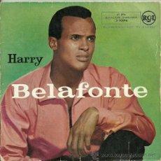 Discos de vinilo: HARRY BELAFONTE EP SELLO RCA EDITADO EN ESPAÑA AÑO 1958. Lote 37589832