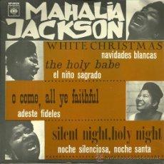 Discos de vinilo: MAHALIA JACKSON EP SELLO CBS EDITADO EN ESPAÑA AÑO 1966 . Lote 37590611