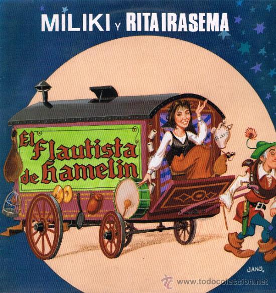MILIKI Y RITA IRASEMA - EL FLAUTISTA DE HAMELIN - LP 1988 (Música - Discos - LPs Vinilo - Música Infantil)