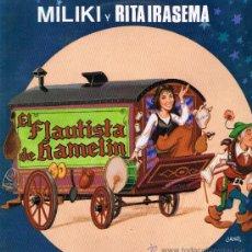 Discos de vinilo: MILIKI Y RITA IRASEMA - EL FLAUTISTA DE HAMELIN - LP 1988. Lote 37794816