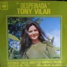Discos de vinilo: TONY VILAR - DESPEINADA + 3 (CBS 1963). Lote 37607247