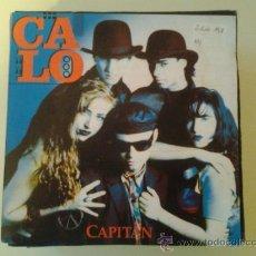 Discos de vinilo: CALO - CAPITAN (PEDIDO MINIMO 6 EUROS). Lote 37608473