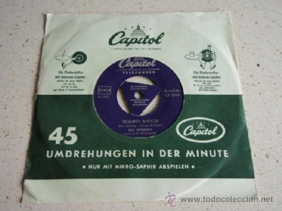 RAY ANTHONY & HIS ORCHESTRA ( TRUMPET BOOGIE - YOU'RE DRIVING ME CRAZY ) GERMANY SINGLE45 CAPITOL (Música - Discos - Singles Vinilo - Jazz, Jazz-Rock, Blues y R&B)