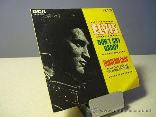 ELVIS DON'T CRY DADDY SINGLE (Música - Discos de Vinilo - Maxi Singles - Pop - Rock Internacional de los 50 y 60)
