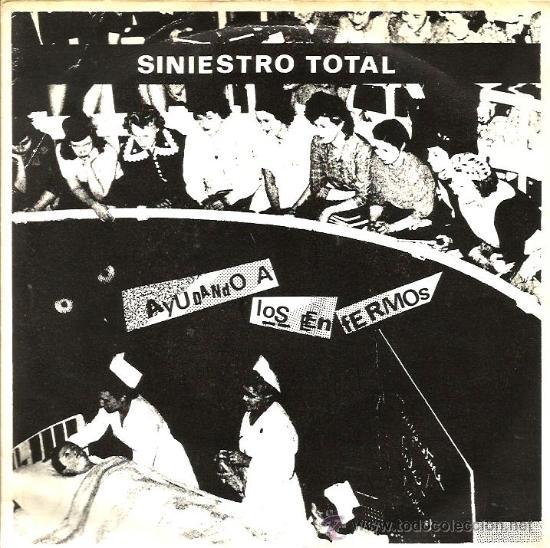 EP SINIESTRO TOTAL : : AYUDANDO A LOS ENFERMOS + 3 (Música - Discos de Vinilo - EPs - Grupos Españoles de los 70 y 80)