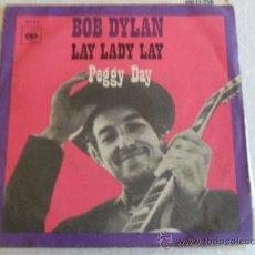 Discos de vinilo: BOB DYLAN - LAY LADY LAY 1970. Lote 37651478