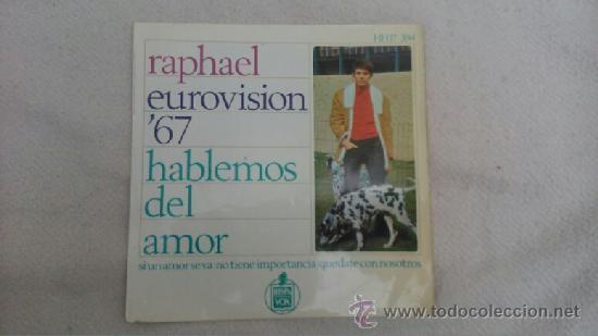 "RAPHAEL_EUROVISION 67_VINILO 7"" EDICION ESPAÑOLA_1967 (Música - Discos de Vinilo - EPs - Festival de Eurovisión)"