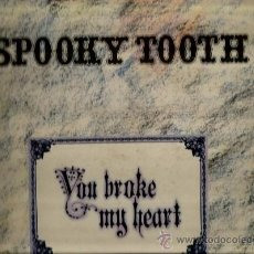 Discos de vinilo: LP SPOOKY TOOTH : YOU BROKE MY HEART ( GARY WRIGHT, MICK JONES, MIKE HARRISON... ). Lote 37639046