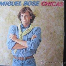 Discos de vinilo: MIGUEL BOSE LP CHICAS. Lote 37645902