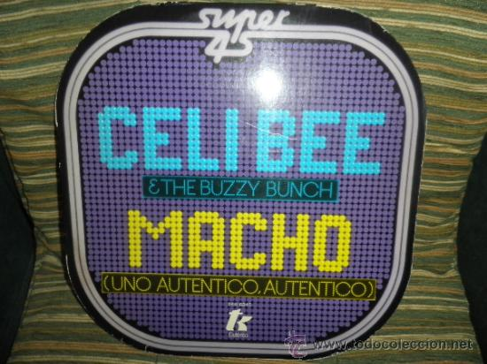CELI BEE & THE BUZZY BUNCH - MACHO- SUPER 45 MAXI - ORIGINAL ESPAÑA - EPIC 1978 - MUY NUEVO (5) (Música - Discos de Vinilo - Maxi Singles - Pop - Rock Internacional de los 70)