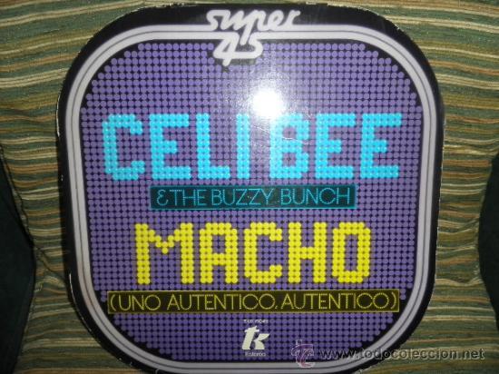 Discos de vinilo: CELI BEE & THE BUZZY BUNCH - MACHO- SUPER 45 MAXI - ORIGINAL ESPAÑA - EPIC 1978 - MUY NUEVO (5) - Foto 13 - 37667877