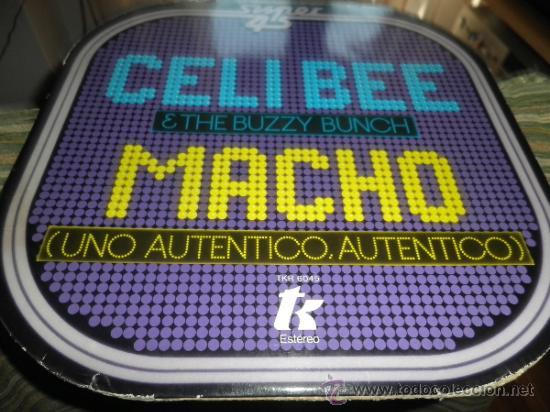 Discos de vinilo: CELI BEE & THE BUZZY BUNCH - MACHO- SUPER 45 MAXI - ORIGINAL ESPAÑA - EPIC 1978 - MUY NUEVO (5) - Foto 10 - 37667877