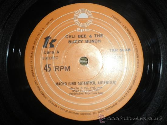 Discos de vinilo: CELI BEE & THE BUZZY BUNCH - MACHO- SUPER 45 MAXI - ORIGINAL ESPAÑA - EPIC 1978 - MUY NUEVO (5) - Foto 4 - 37667877