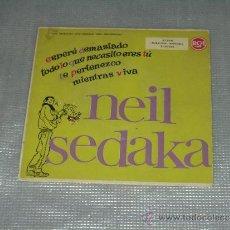 Discos de vinilo: NEIL SEDAKA EP ESPERE DEMASIADO MUY RARO. Lote 37666787