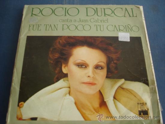 ROCIO DURCAL FUE TAN POCO TU CARIÑO (Música - Discos - Singles Vinilo - Solistas Españoles de los 70 a la actualidad)
