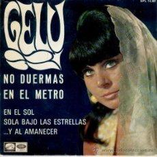 GELU - NO DUERMAS EN EL METRO + 3 - EP SPAIN 1967 VG+ / VG++