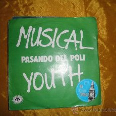 Discos de vinilo: MUSICAL YOUTH. PASANDO DEL POLI / GIVE LOVE A CHANGE. MCA 1982 IMPECABLE. Lote 37717187