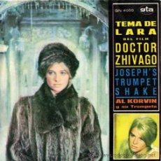 Discos de vinilo: AL KORVIN ··· LARA'S THEME / JOSEPH'S TRUMPET SHAKE - (SINGLE 45 RPM) BSO - DOCTOR ZHIVAGO -. Lote 181150508
