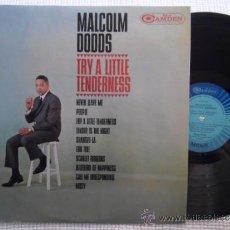 Discos de vinilo: MALCOLM DODDS - '' TRY A LITTLE TENDERNESS '' LP ORIGINAL USA. Lote 37724531