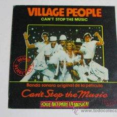 Discos de vinilo: SINGLE VILLAGE PEOPLE, CAN'T STOP THE MUSIC. Lote 37724936