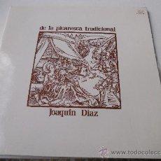 Disques de vinyle: JOAQUIN DIAZ-LP DE LA PICARESCA TRADICIONAL-PORT.ABIERTA-LETRAS-1970-NUEVO. Lote 37725095