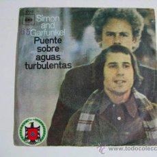 Discos de vinilo: SINGLE SIMON AND GARFUNKEL, PUENTE SOBRE AGUAS TURBULENTAS.. Lote 37725505
