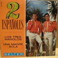 Discos de vinilo: 2 ESPAÑOLES. LOS TRES MANOLOS. EP BELTER 1969. IMPECABLE. ****/****. Lote 37740920