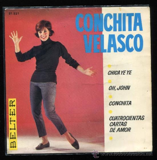 Discos de vinilo: CONCHITA VELASCO LA CHICA YE YE CONCHA VELASCO SINGLE - Foto 1 - 37735265