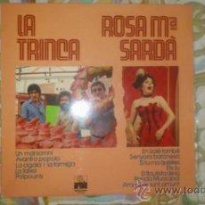 Discos de vinilo: LA TRINCA I ROSA Mª SARDÀ - 1979. Lote 38245405