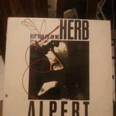 Discos de vinilo: DISCO VINILO HOUSE - ALPERT HERB - KEEP YOUR EYE ON ME - MAXI SINGLE - AÑOS 80. Lote 37746813
