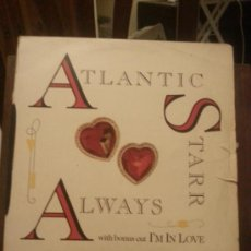 Discos de vinilo: DISCO VINILO - ATLANTIC STARR - ALWAYS - WITH BONUS CUT IM IN LOVE - MAXI SINGLE - AÑOS 90. Lote 37746843