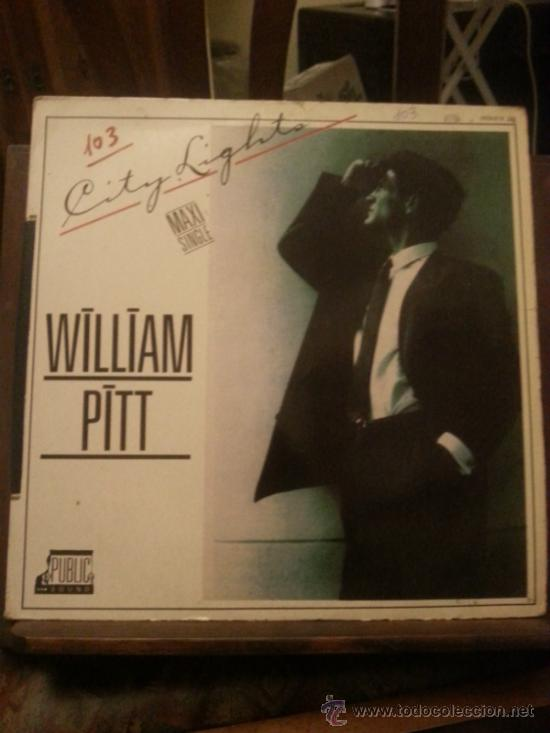 DISCO VINILO - WILLIAM PITT - CITY LIGHTS - MAXI SINGLE - AÑOS 80 (Música - Discos de Vinilo - EPs - Techno, Trance y House)