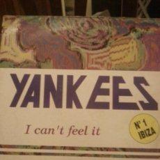 Discos de vinilo: DISCO VINILO - YANKEES - I CANT FEEL IT - MAXI SINGLE - AÑOS 80. Lote 37746917