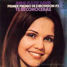 Discos de vinilo: ANNE MARIE DAVID ··· TE RECONOCERAS / AL FINAL DEL MUNDO - (SINGLE 45 RPM). Lote 37748114