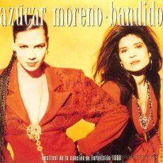 Discos de vinilo: AZUCAR MORENO ··· BANDIDO / BANDIDO (INSTRUMENTAL) - (SINGLE 45 RPM). Lote 37748149