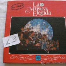 Discos de vinilo: PACK CON CUATRO LP DE LA MUSICA ELEGIDA - EL JAZZ - NUEVOS IMPECABLES. Lote 37792644