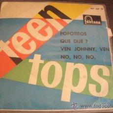 Discos de vinilo: LOS TEEN TOPS / POPOTITOS / NO NO NO /ETC - PRIMEROS GRUPOS DE ROCK,N,ROLL EN CASTELLANO. Lote 37852553