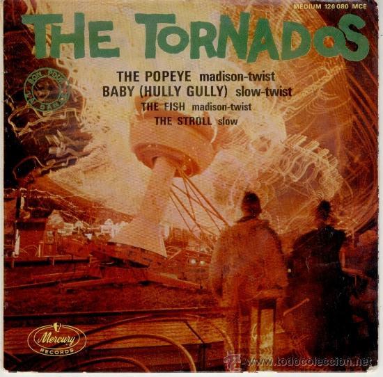 THE TORNADOS - THE POPEYE ( MADISON TWIST ) - BABY ( HULLY GULLY + 2 EP FRANCE VG / VG++ (Música - Discos de Vinilo - EPs - Pop - Rock Extranjero de los 50 y 60)