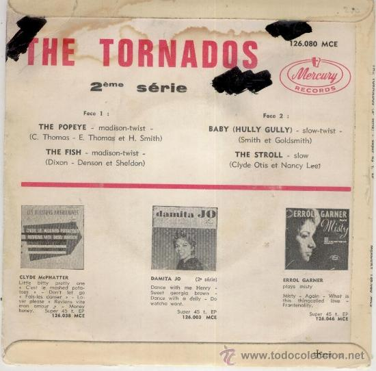 Discos de vinilo: THE TORNADOS - THE POPEYE ( MADISON TWIST ) - BABY ( HULLY GULLY + 2 EP FRANCE VG / VG++ - Foto 2 - 37765868